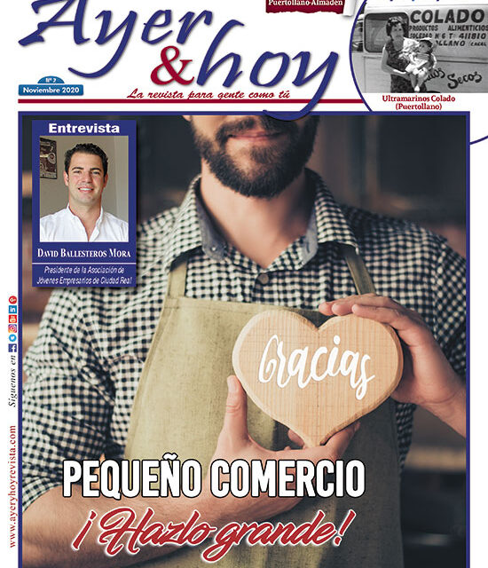 Ayer & hoy – Puertollano-Almadén – Revista Noviembre 2020
